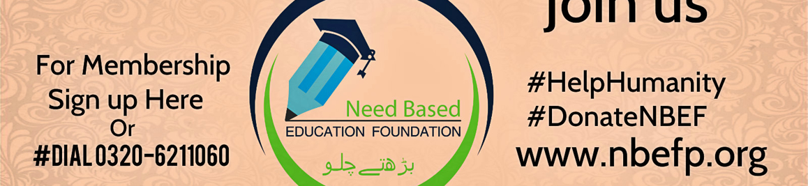 NBEF - Need Based Education Foundation, Lahore, Pakistan